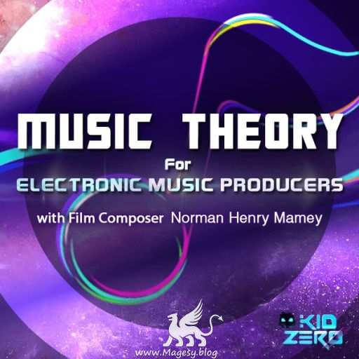 Music Theory for Electronic Music Producers TUTORiAL