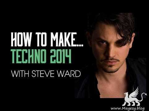 How To Make Techno 2014 With S. Ward TUTORiAL