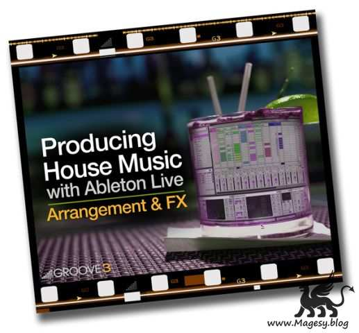 Producing House With Ableton Live Arragement And FX TUTORiAL