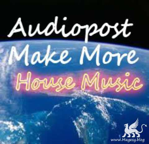Audiopost Make More House Music AKAi-TZ7iSO