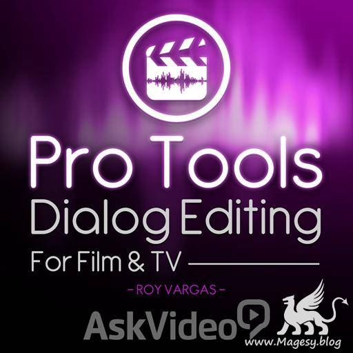 Dialog Editing For Film and TV Pro Tools 12 TUTORiAL