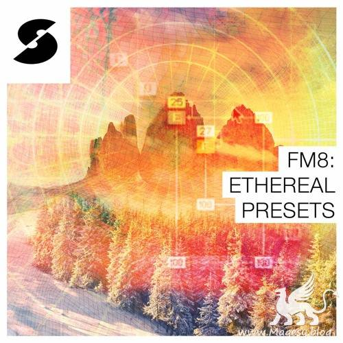 FM8 Ethereal Presets