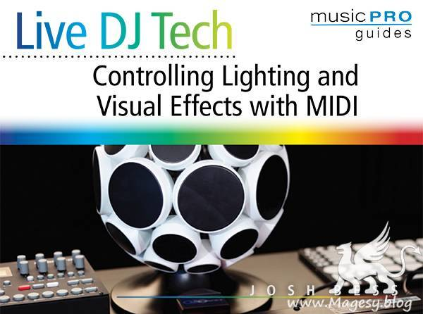 Live DJ Tech Controlling Lighting and Visual Effects with MiDi TUTORiAL | Images From Magesy® R Evolution™