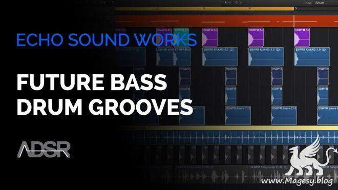 Future Bass Drum Grooves TUTORiAL SYNTHiC4TE | Images From Magesy® R Evolution™