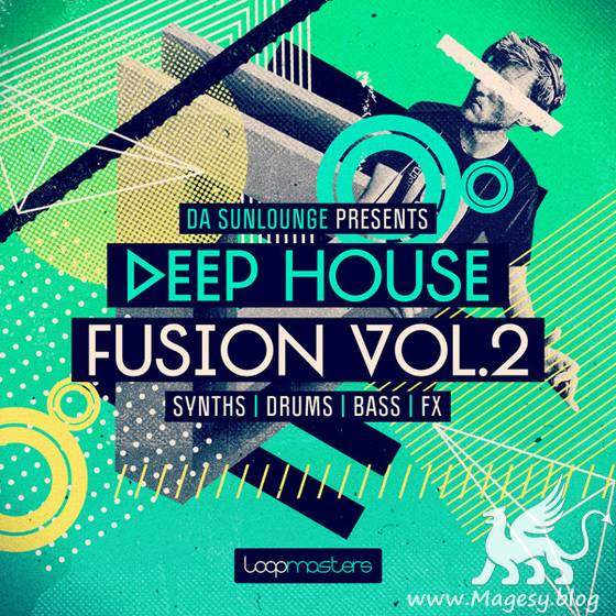 Deep House Fusion Vol.2 MULTiFORMAT | Images From Magesy® R Evolution™