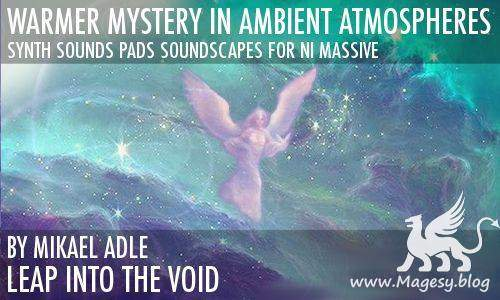 Warmer Mystery In Ambient Atmospheres For MASSiVE | Images From Magesy® R Evolution™