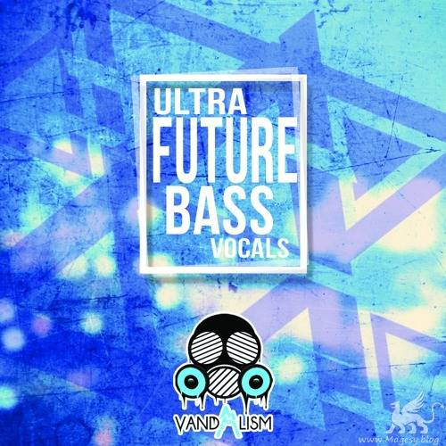 Ultra Future Bass Vocals WAV MiDi