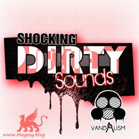 Shocking Dirty Sounds For Sylenth1