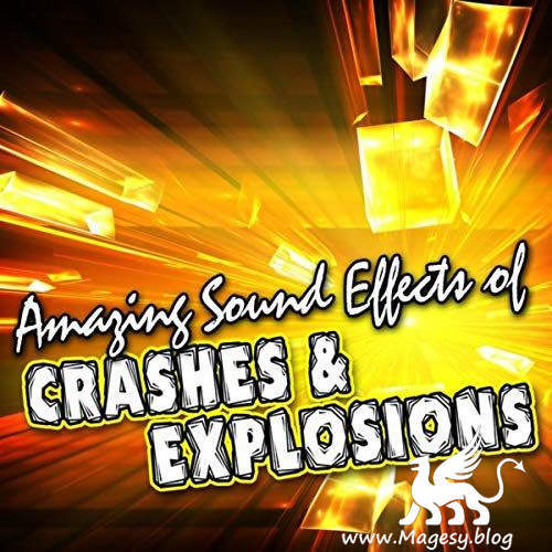 Crashes Explosions SFX | Images From Magesy® R Evolution™