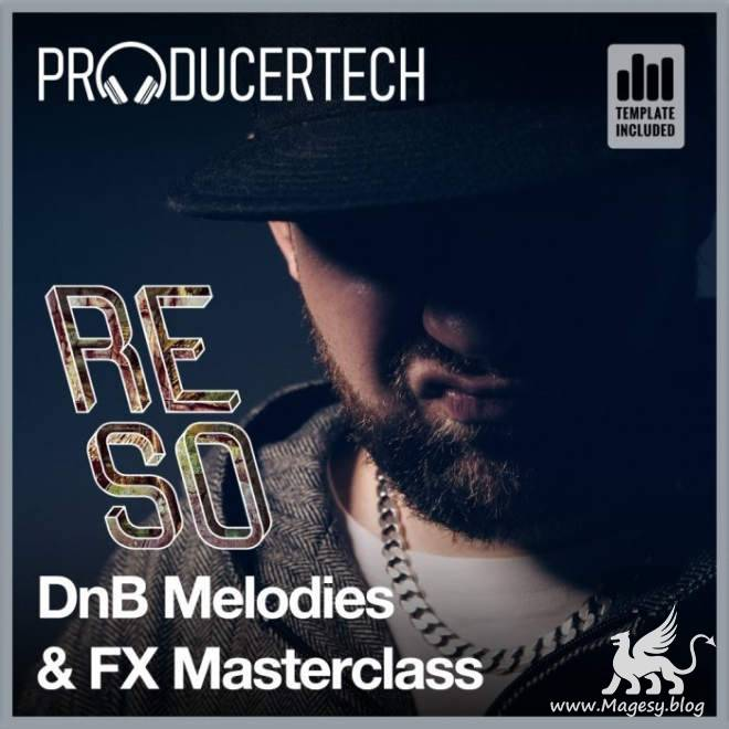 DnB Melodies and FX Masterclass TUTORiAL