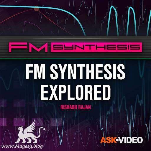 FM Synthesis Explored TUTORiAL