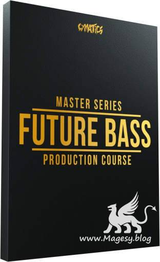 Future Bass Production Course TUTORiAL