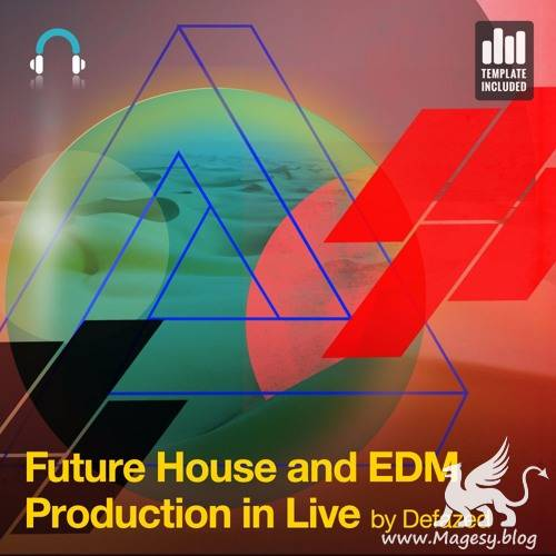Future House and EDM Production in Ableton Live TUTORiAL