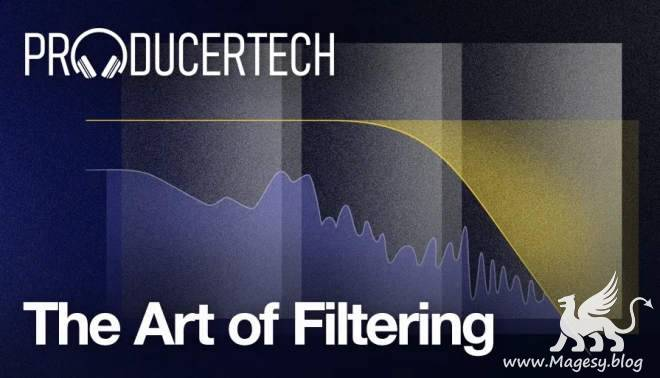 The Art of Filtering TUTORiAL