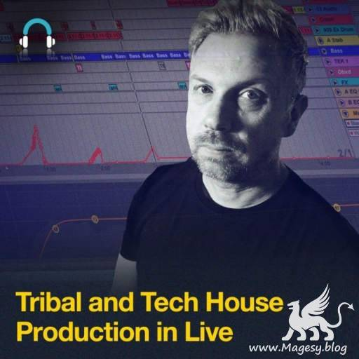 Tribal and Tech House Production in Live TUTORiAL