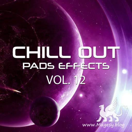 Chillout Pads Effects Vol.12 WAV