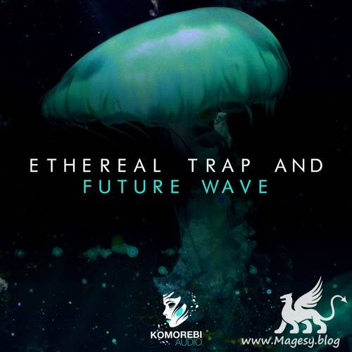 Ethereal Trap And Future Wave WAV-DiSCOVER