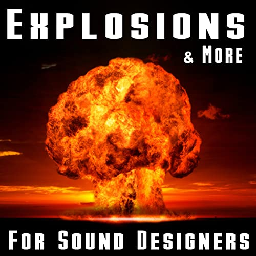 Explosions and More for Sound Designers FLAC