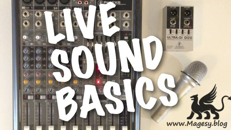 Guide To The Basics Of Live Sound TUTORiAL