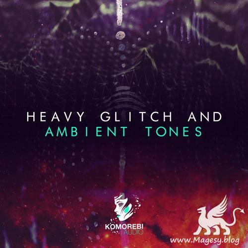 Heavy Glitch And Ambient Tones WAV-DiSCOVER