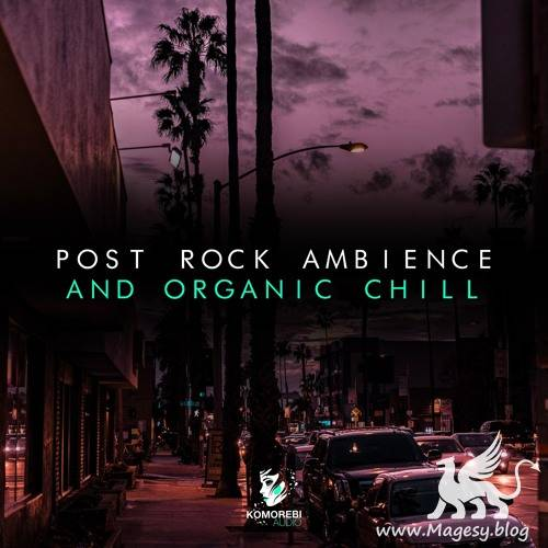 Post Rock Ambience And Organic Chill WAV-DiSCOVER