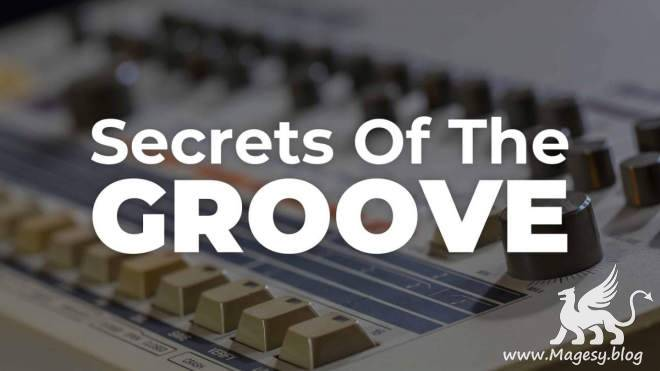 Secrets Of The Groove TUTORiAL