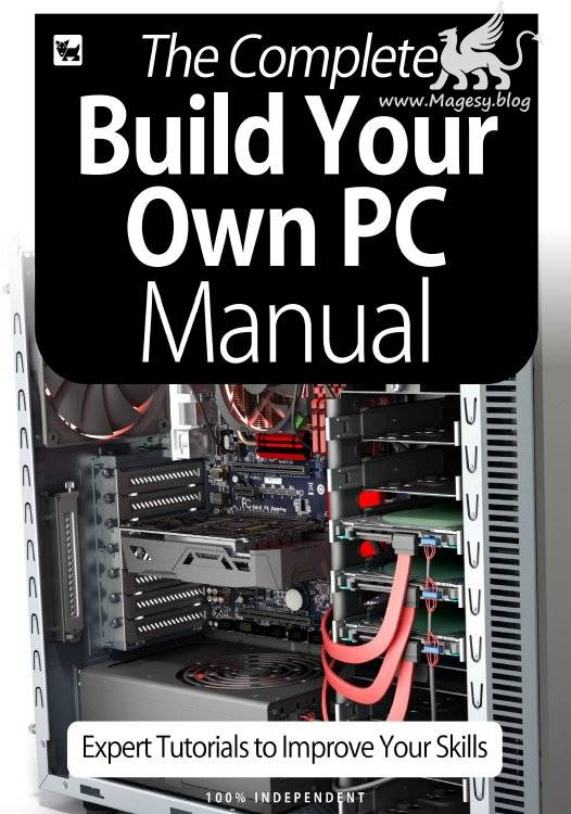 The Complete Building Your Own PC Manual July 2020