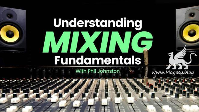 Understanding Mixing Fundamentals TUTORiAL-SYNTHiC4TE