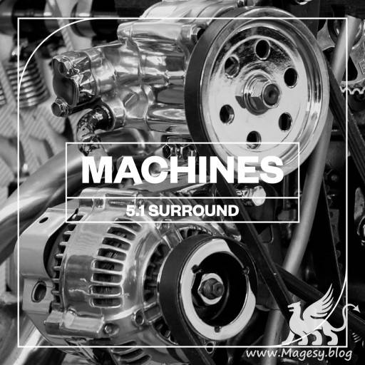 Machines 5.1 Surround WAV