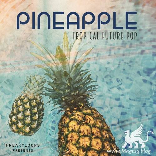 Pineapple: Tropical Future Pop WAV