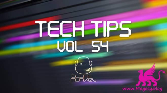 Tech Tips Vol.54 TUTORiAL
