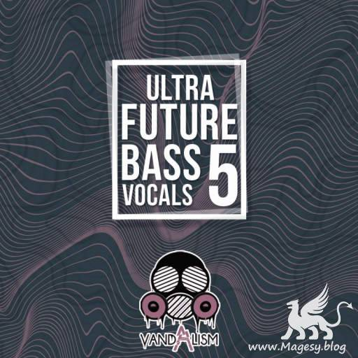 Ultra Future Bass Vocals 5 WAV MiDi