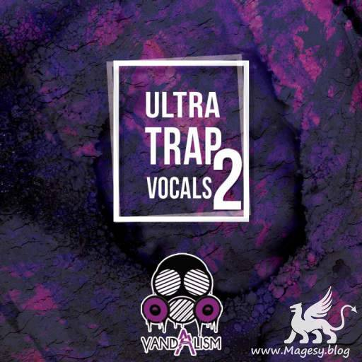 Ultra Trap Vocals 2 WAV-DiSCOVER