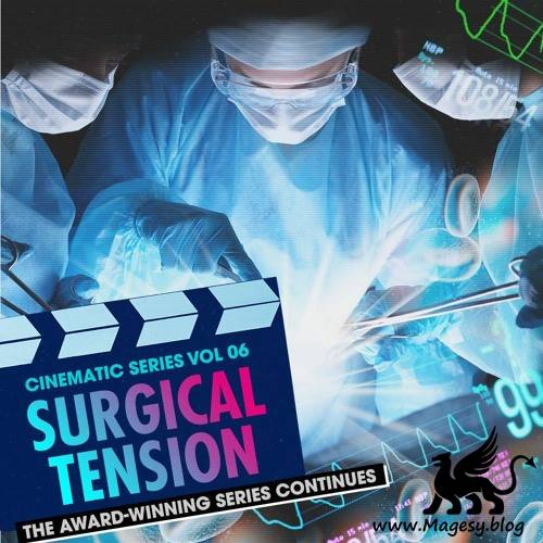 Cinematic Series Vol 6 Surgical Tension