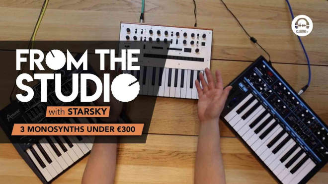 From The Studio - 3 MonoSynths Under €300!