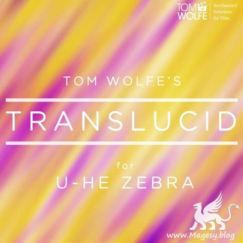 Translucid For U-HE ZEBRA2