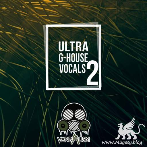 Ultra G-House Vocals 2 WAV-DiSCOVER