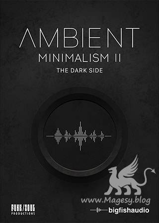 Ambient Minimalism 2 The Dark Side KONTAKT