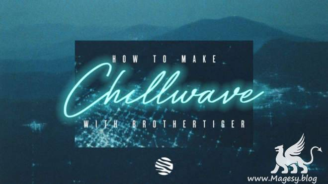 How To Make Chillwave TUTORiAL