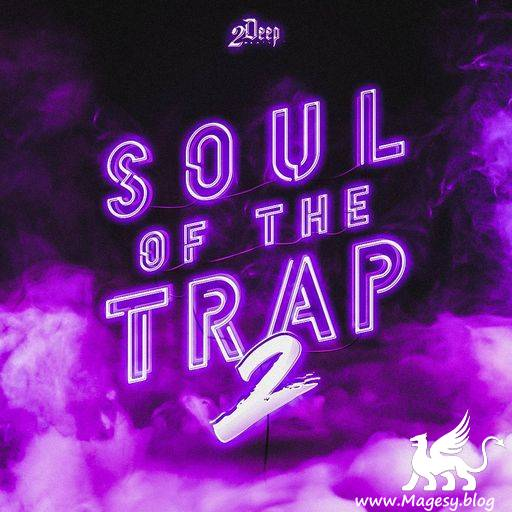 Soul Of The Trap 2 WAV MiDi-DiSCOVER
