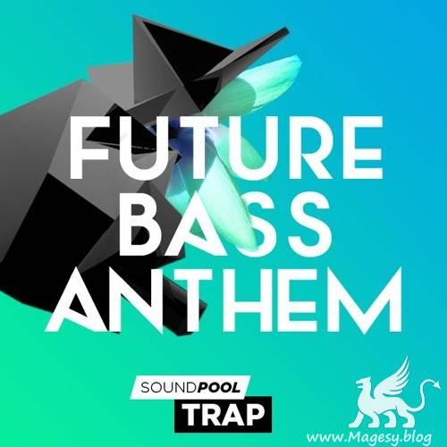 Soundpool Trap: Future Bass Anthem WAV