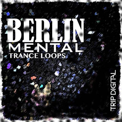 Berlin Mental Trance Loops SAMPLES WAV