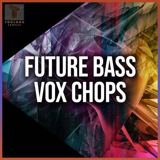 Future Bass Vox Chops SAMPLES