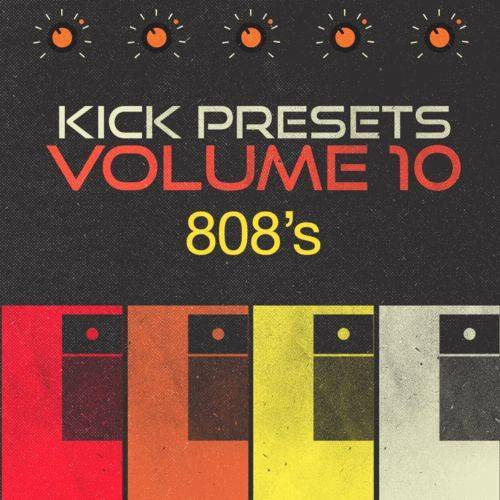 KICK 2 Presets Vol.10 808s WiN MAC