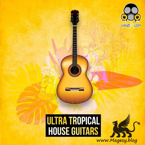 Ultra Tropical House Guitars WAV