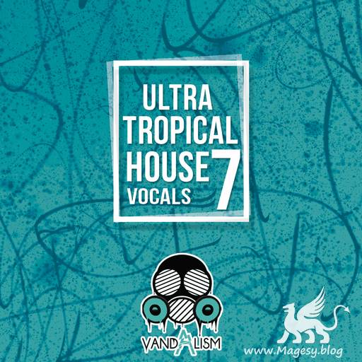 Ultra Tropical House Vocals 7 WAV MiDi