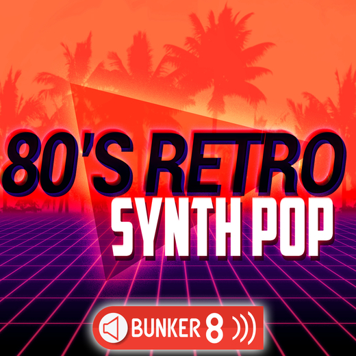 80s Retro Synth Pop MULTiFORMAT