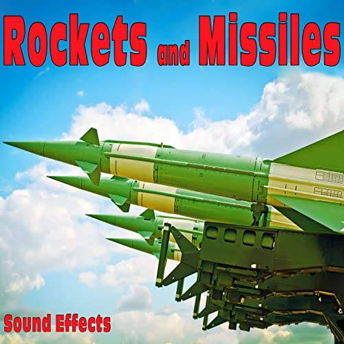 Rockets And Missiles Sound Effects FLAC