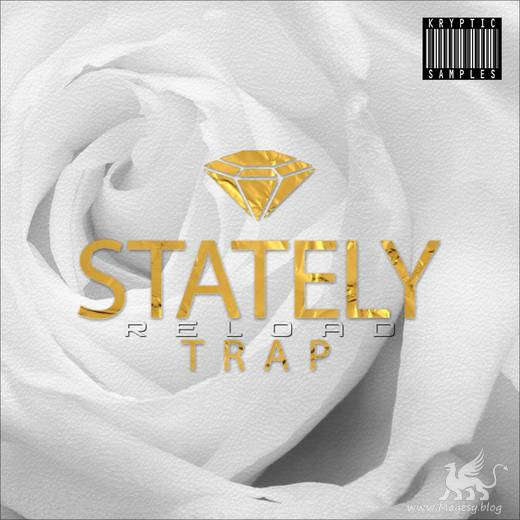 Stately Trap Reload WAV MiDi SAMPLES