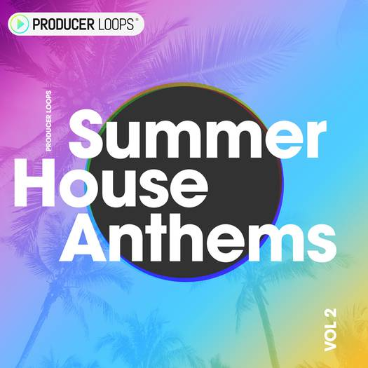 Summer House Anthems Vol.2 MiDi WAV